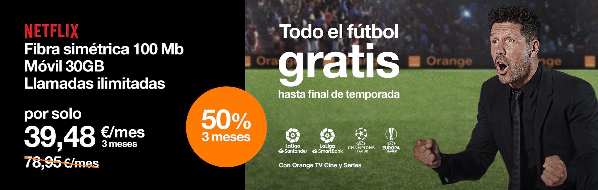 Todo el fútbol gratis hasta final de temporada con Love Intenso Max y Orante TV Cine y Series con Orange