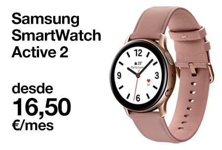 Llévate un Samsung SmartWatch Active 2 desde 16,5 €/mes con Orange