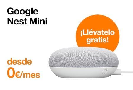 Llévate un Google Nest Mini con Orange