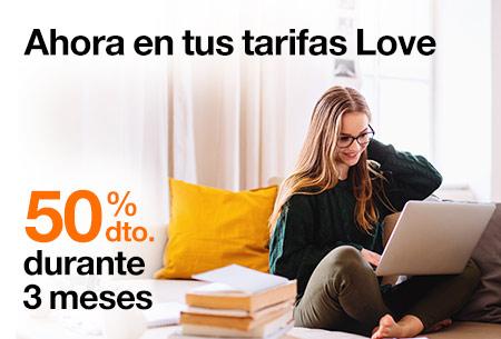 Contrata ahora nuestras tarifas Love con un 50% de descuento durante 3 meses