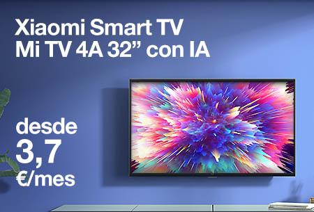 Renueva ahora por una Xiaomi Smart TV Mi TV 4A 32'' desde 3,7 €/mes con Orange